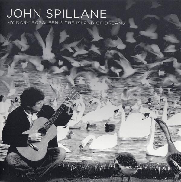John Spillane My Dark Rosaleen and THe Island of Dreams ALbum Cover